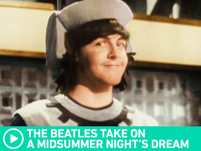 The Beatles' A Midsummer Night's Dream
